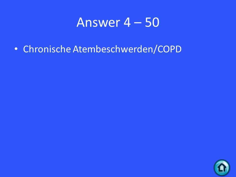 Answer 4 – 50 Chronische Atembeschwerden/COPD