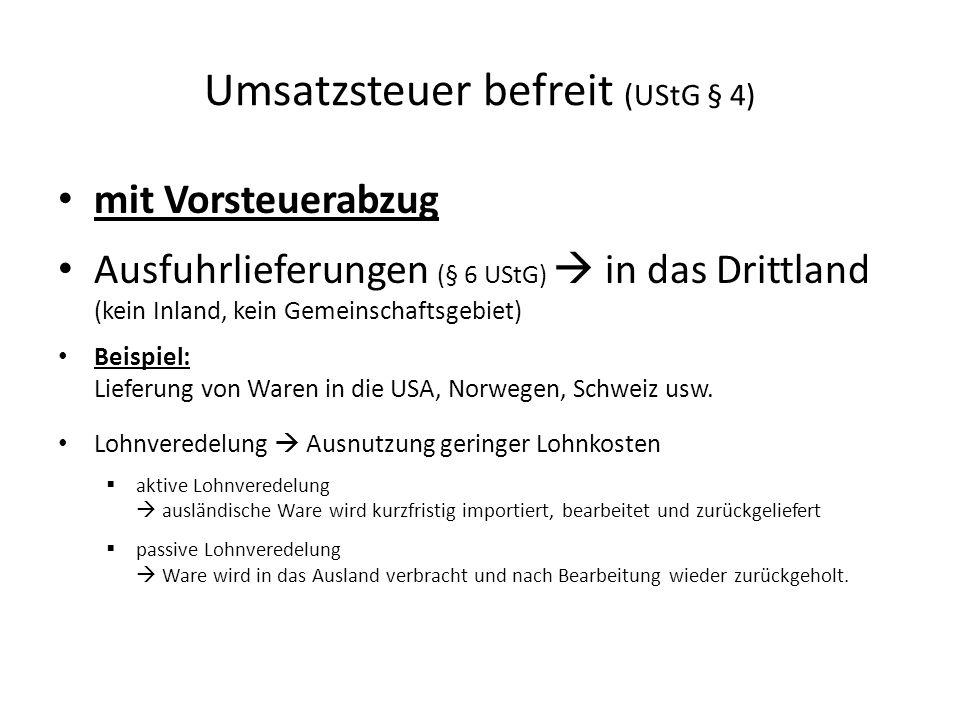 Umsatzsteuer befreit (UStG § 4)
