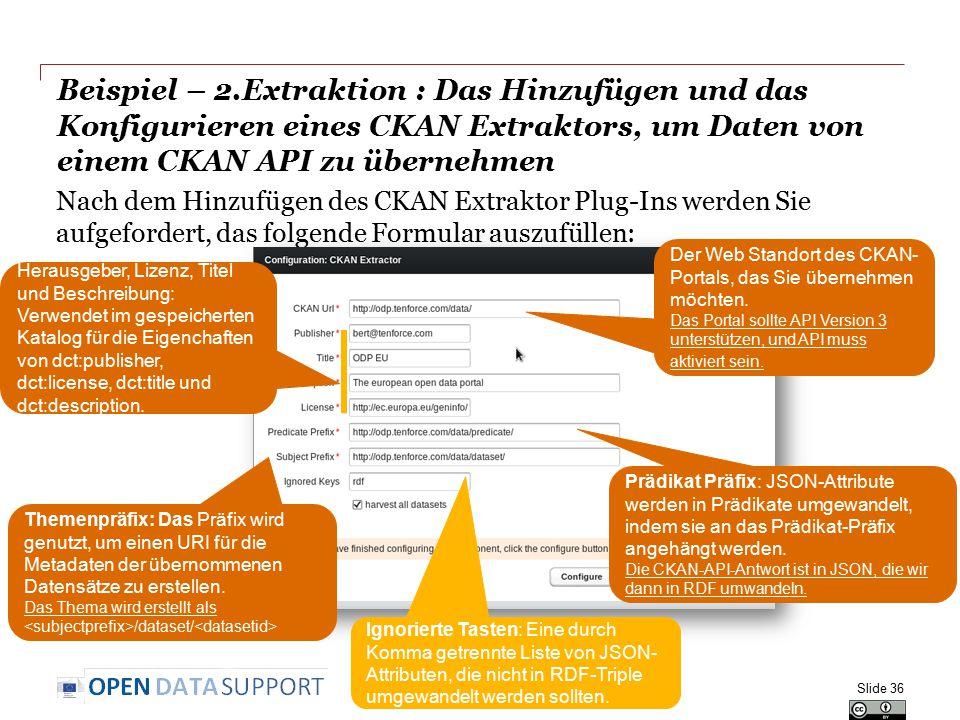 Beispiel – 2.Extraktion : Das Hinzufügen und das Konfigurieren eines CKAN Extraktors, um Daten von einem CKAN API zu übernehmen