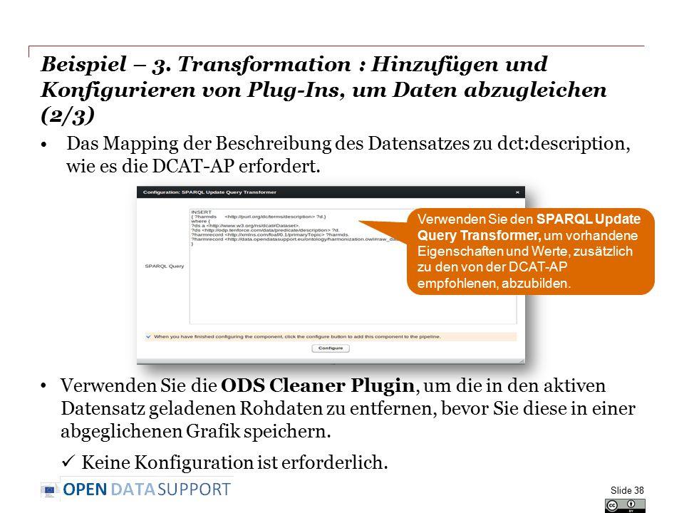 Beispiel – 3. Transformation : Hinzufügen und Konfigurieren von Plug-Ins, um Daten abzugleichen (2/3)