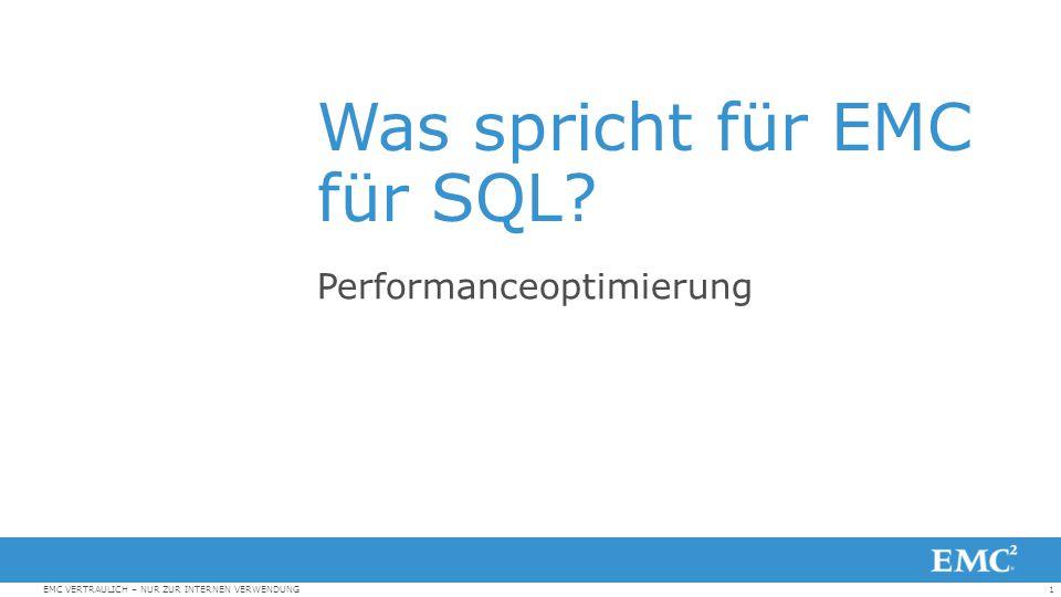 Was spricht für EMC für SQL