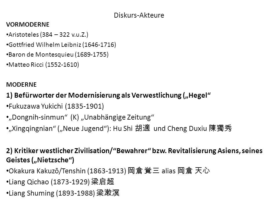 """1) Befürworter der Modernisierung als Verwestlichung (""""Hegel"""