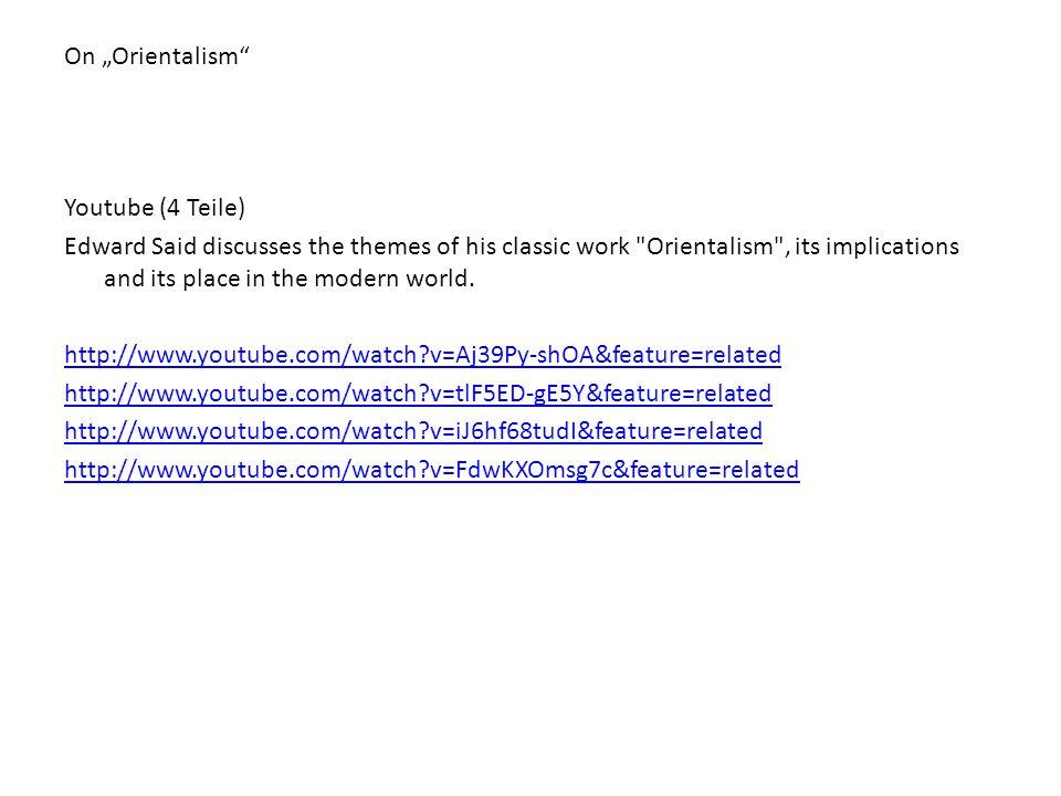 "On ""Orientalism Youtube (4 Teile)"