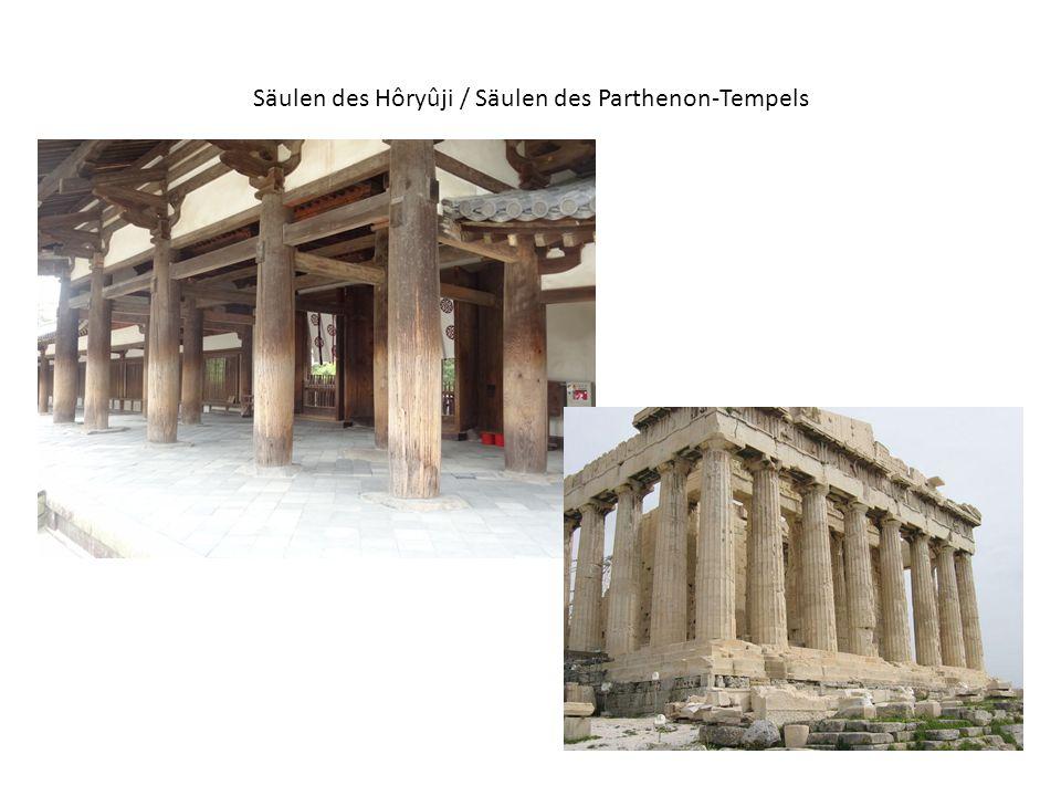 Säulen des Hôryûji / Säulen des Parthenon-Tempels
