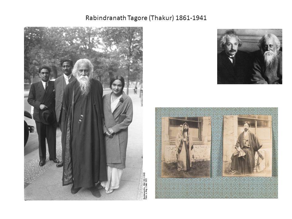 Rabindranath Tagore (Thakur) 1861-1941