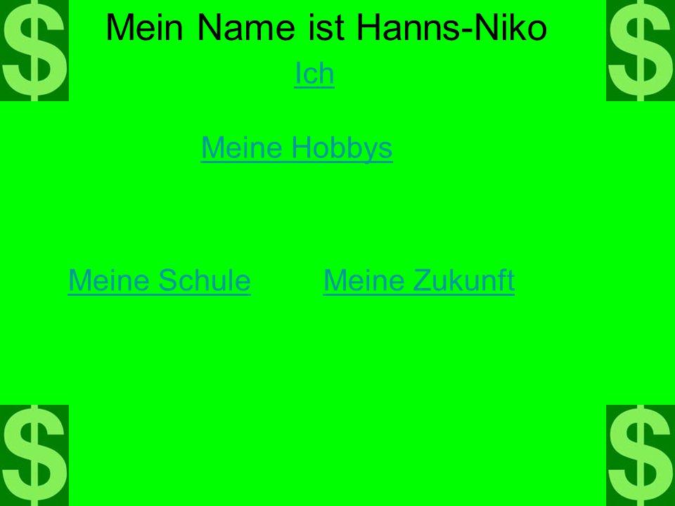 Mein Name ist Hanns-Niko