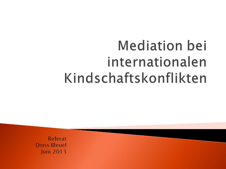Mediation bei internationalen Kindschaftskonflikten