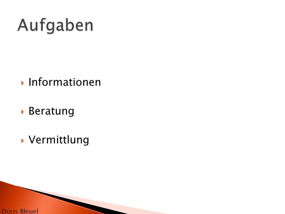 Aufgaben Informationen Beratung Vermittlung Doris Bleuel