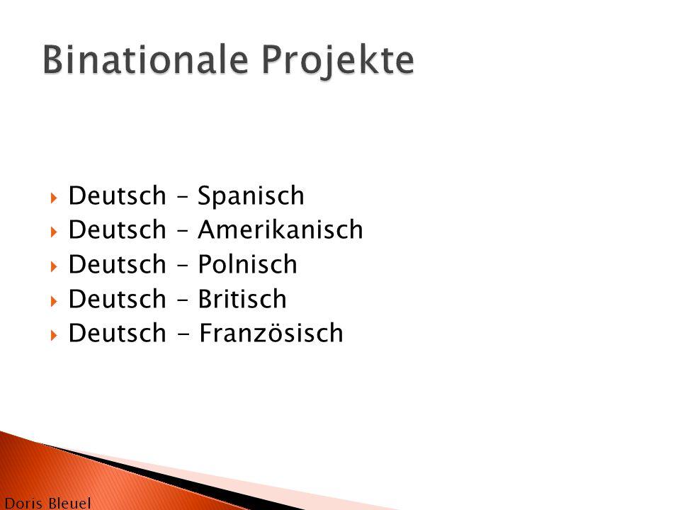 Binationale Projekte Deutsch – Spanisch Deutsch – Amerikanisch
