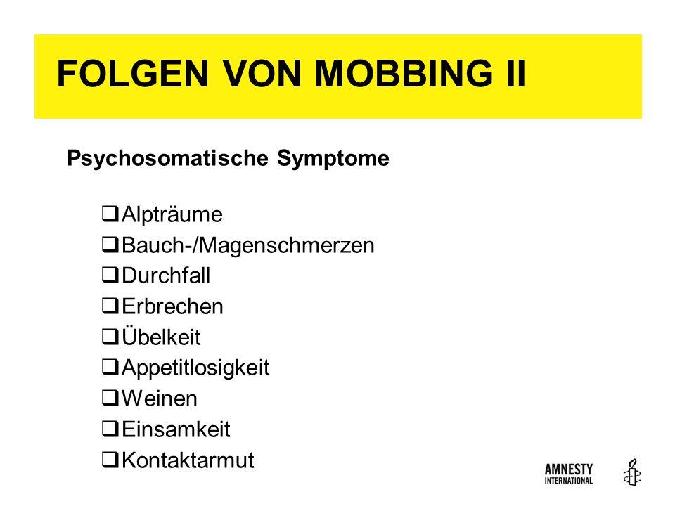 FOLGEN VON MOBBING II Psychosomatische Symptome Alpträume
