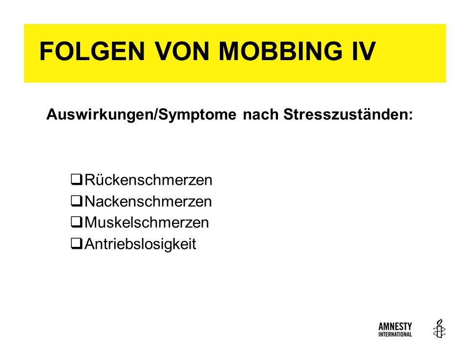 FOLGEN VON MOBBING IV Auswirkungen/Symptome nach Stresszuständen: