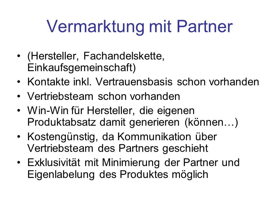 Vermarktung mit Partner