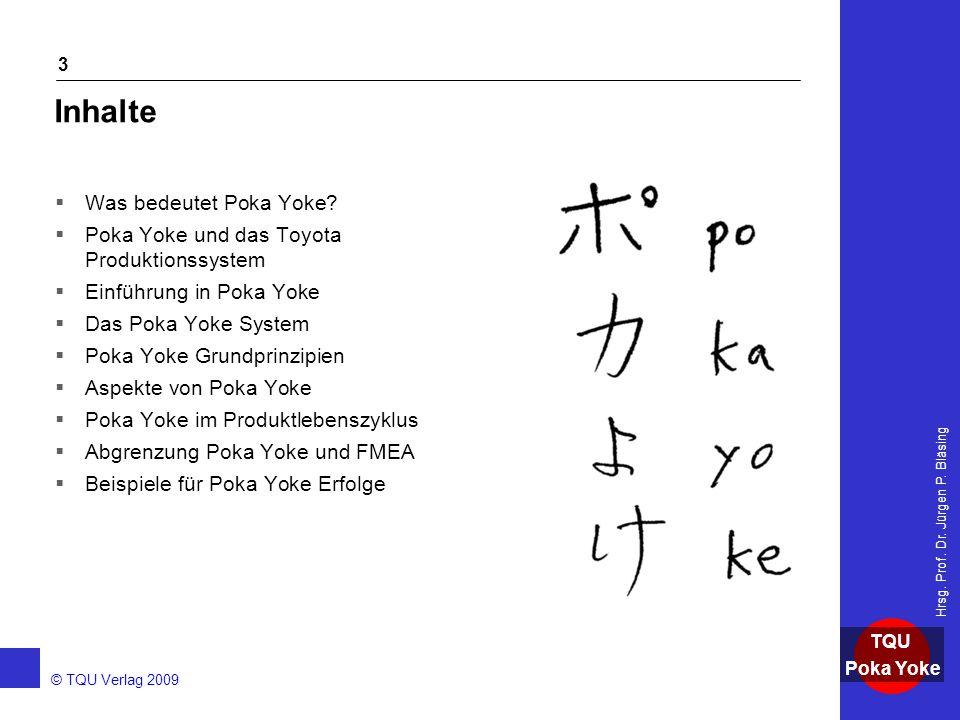 Inhalte Was bedeutet Poka Yoke
