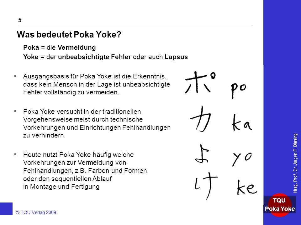 Was bedeutet Poka Yoke Poka = die Vermeidung