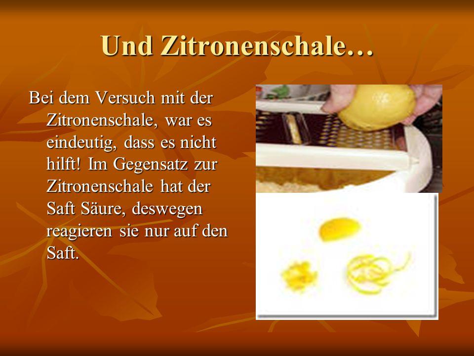 Und Zitronenschale…
