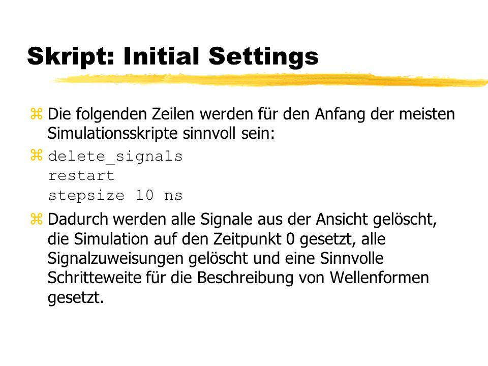 Skript: Initial Settings