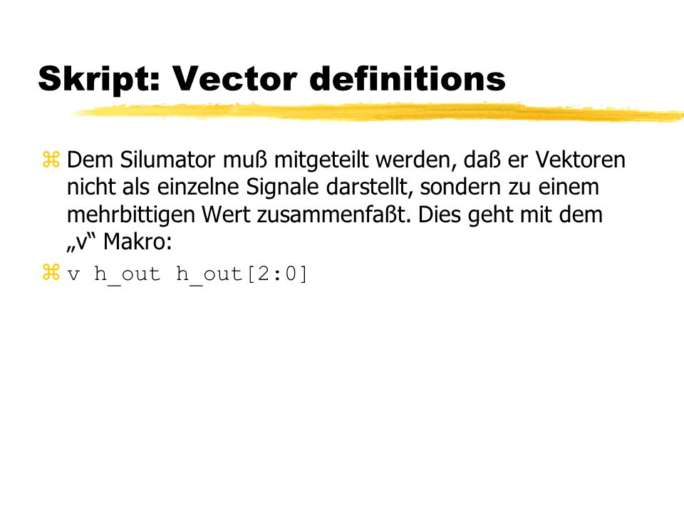 Skript: Vector definitions