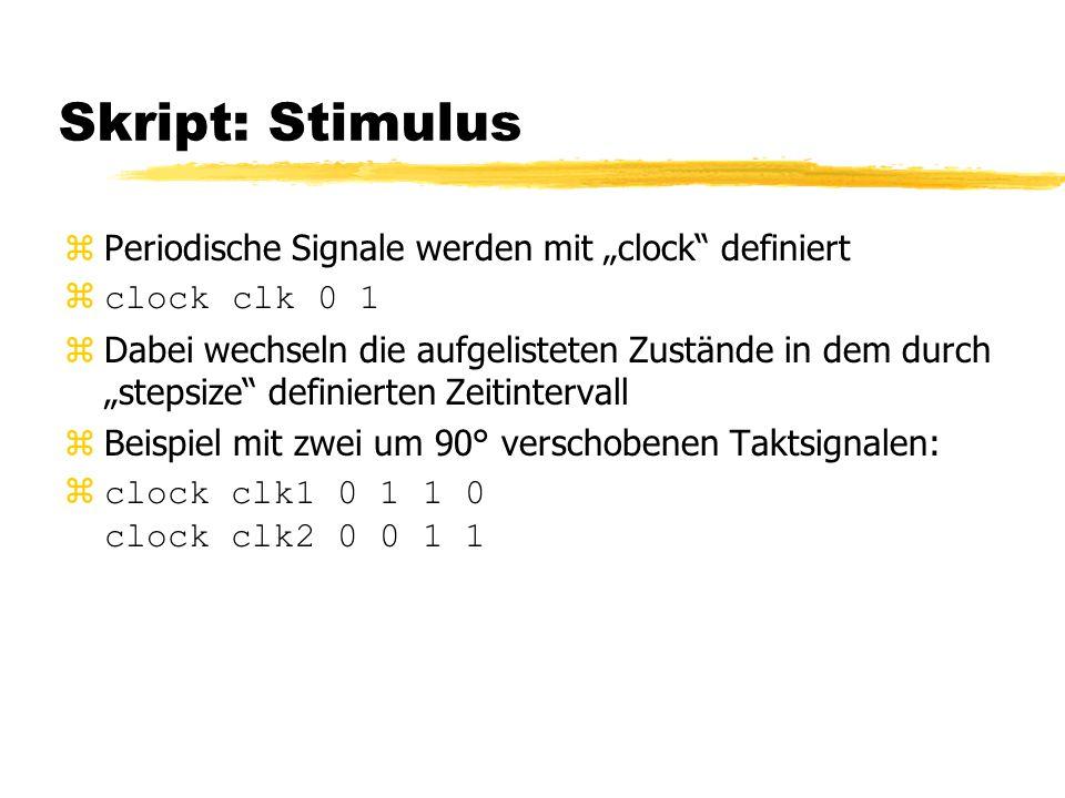 """Skript: Stimulus Periodische Signale werden mit """"clock definiert"""