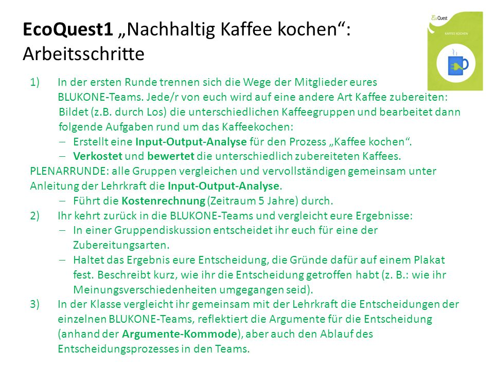 """EcoQuest1 """"Nachhaltig Kaffee kochen : Arbeitsschritte"""