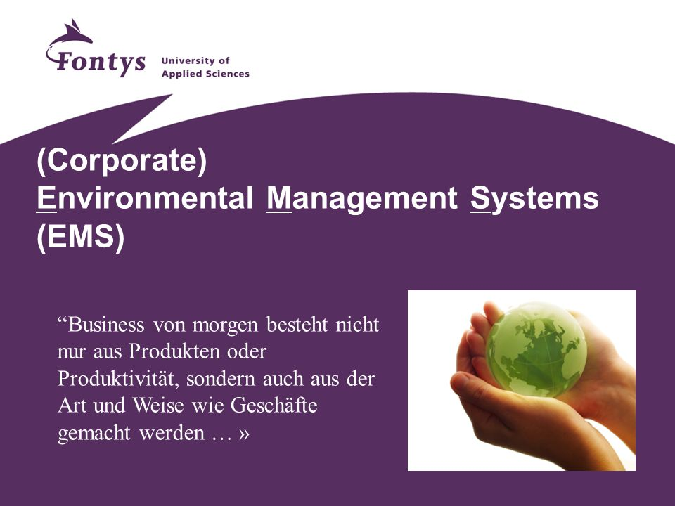 (Corporate) Environmental Management Systems (EMS)