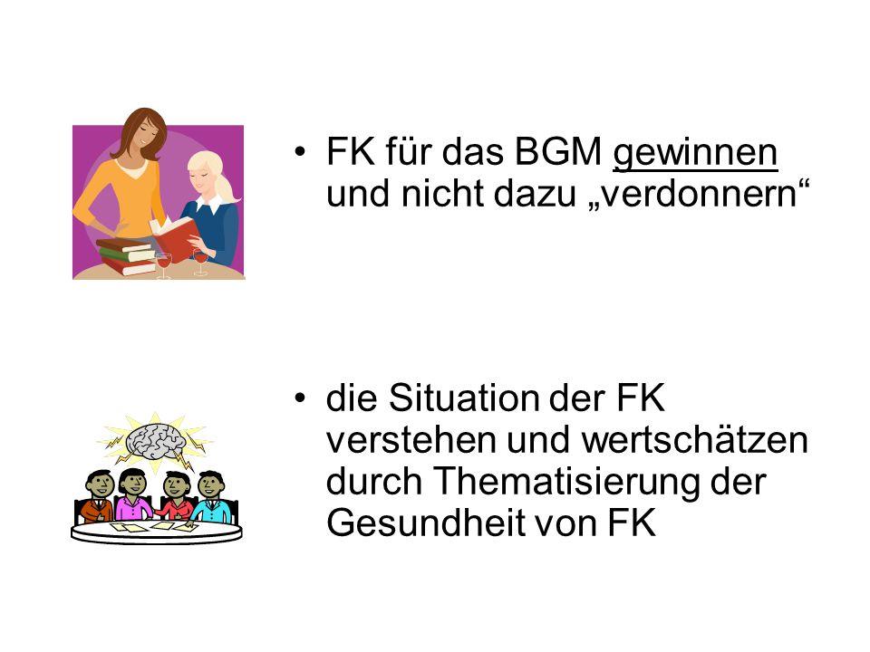 """FK für das BGM gewinnen und nicht dazu """"verdonnern"""