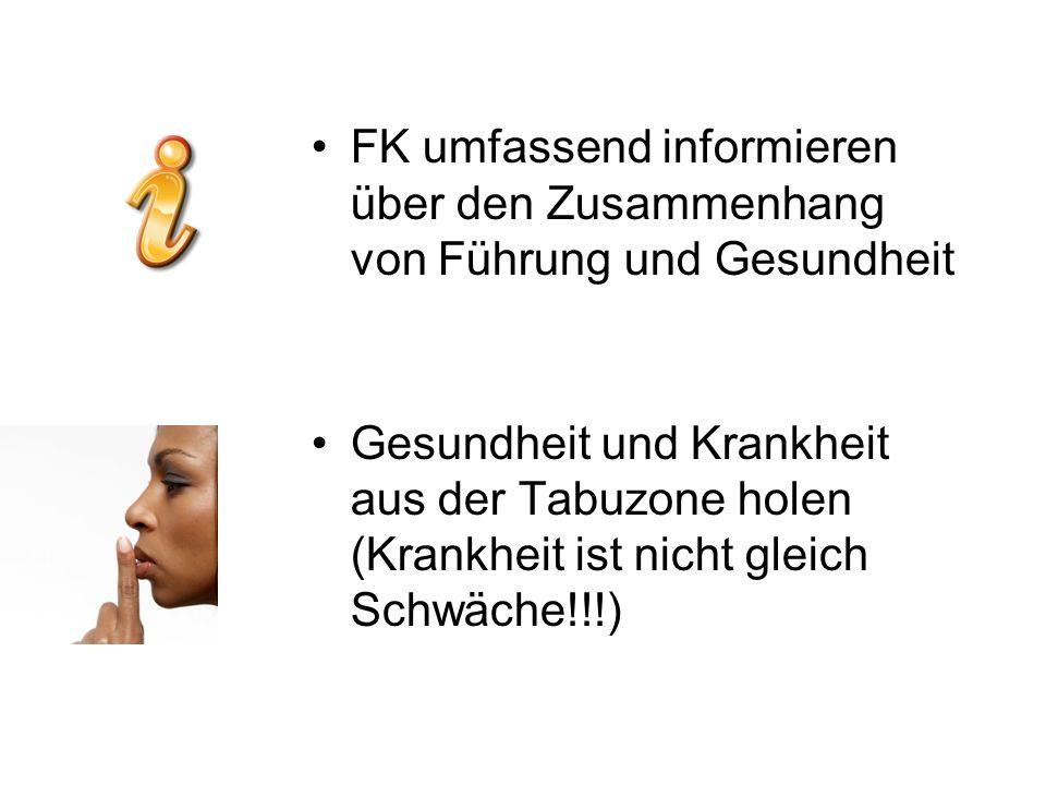 FK umfassend informieren über den Zusammenhang von Führung und Gesundheit