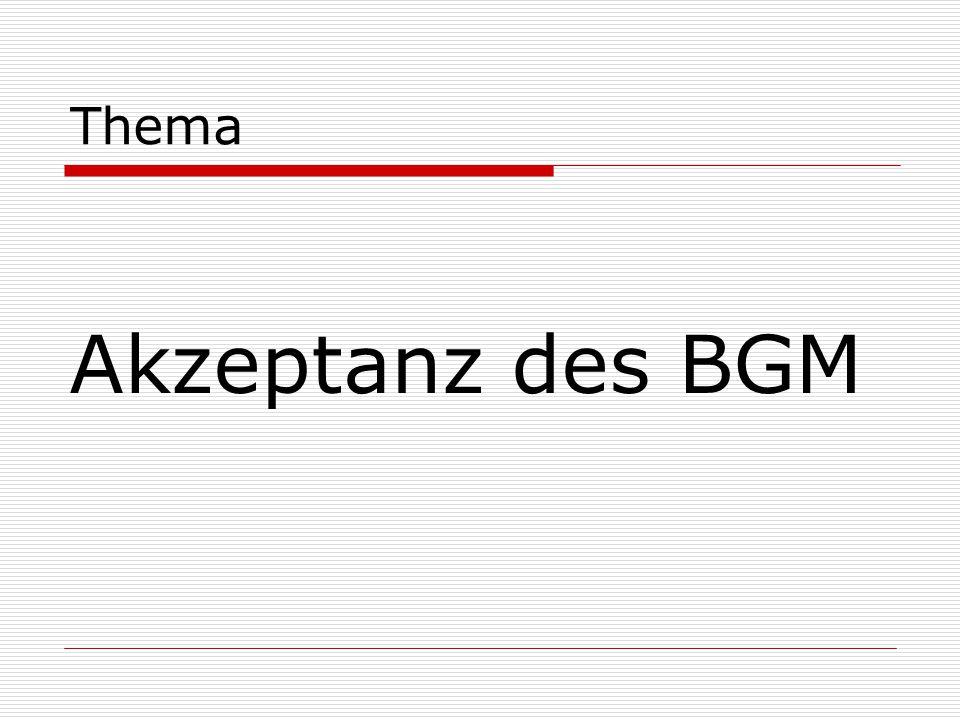 Akzeptanz des BGM Thema Folie Andrea, Dörte, Jutta zeigen