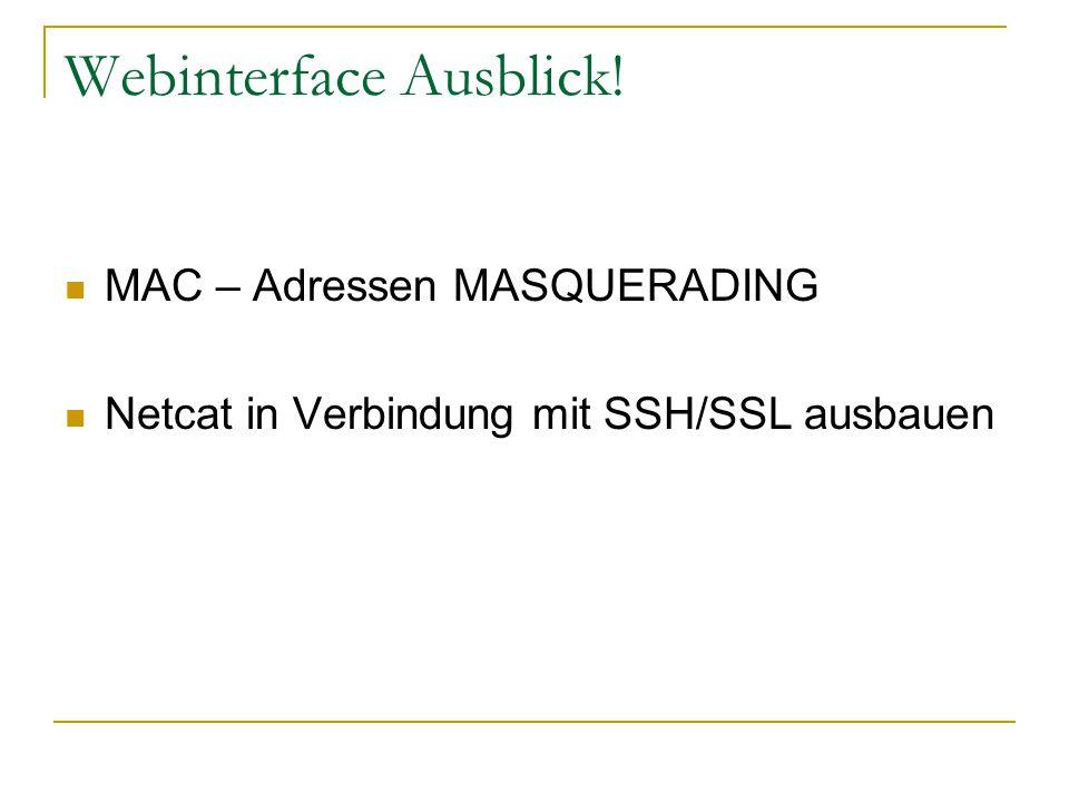 Webinterface Ausblick!
