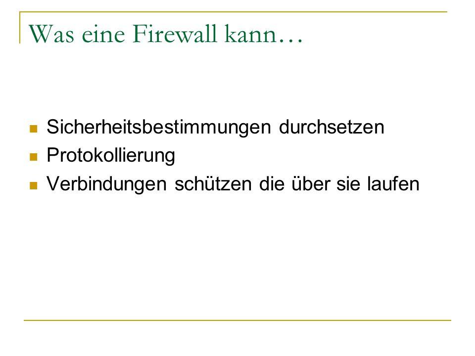 Was eine Firewall kann…