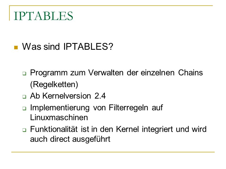 IPTABLES Was sind IPTABLES