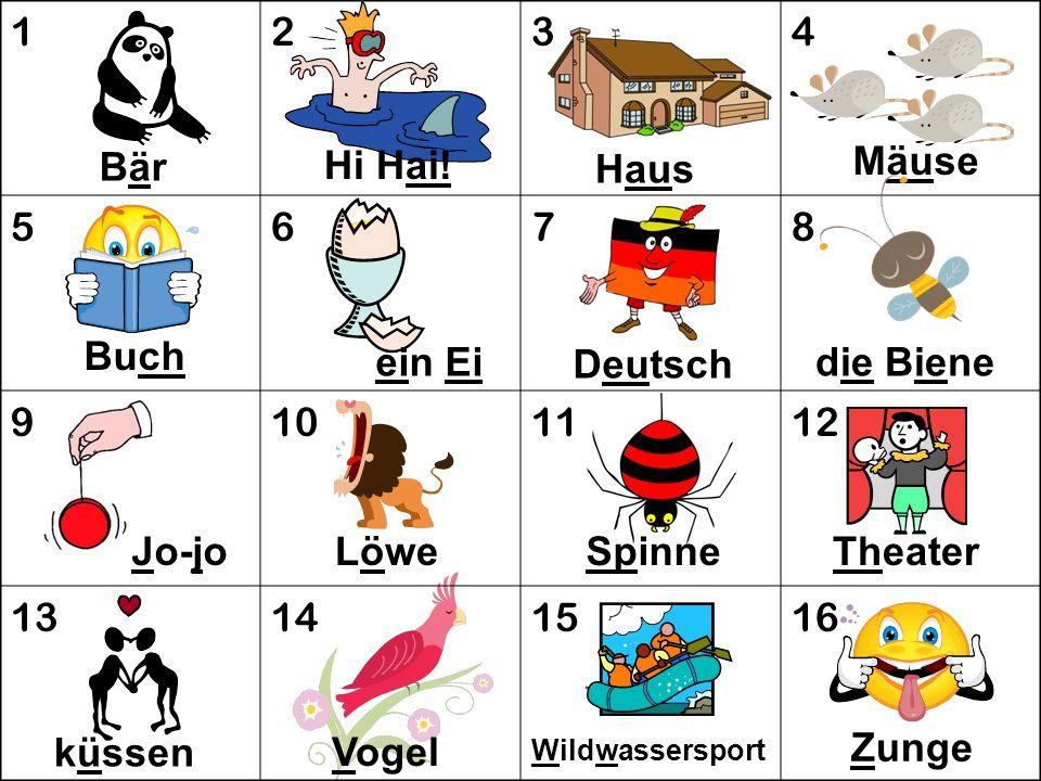 1 2 3 4 5 6 7 8 9 10 11 12 13 14 15 16 Bär Hi Hai! Mäuse Haus Buch