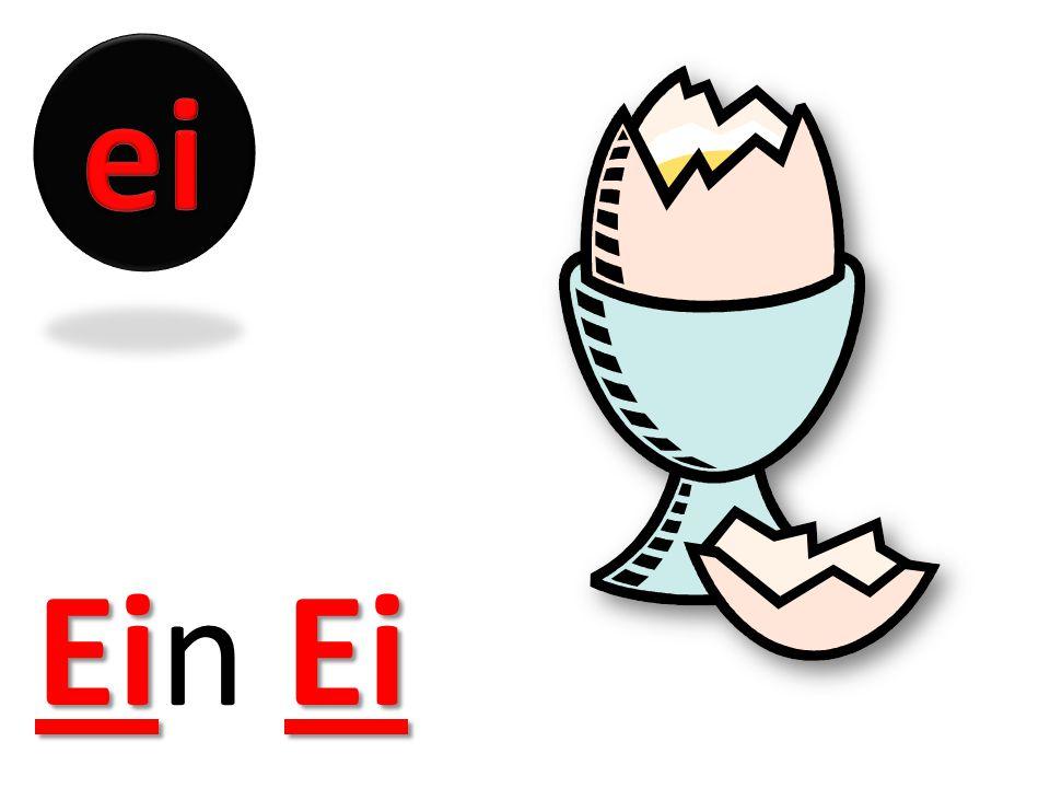 ei Ein Ei