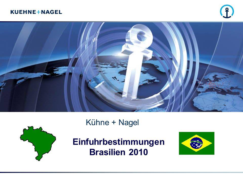 Einfuhrbestimmungen Brasilien 2010