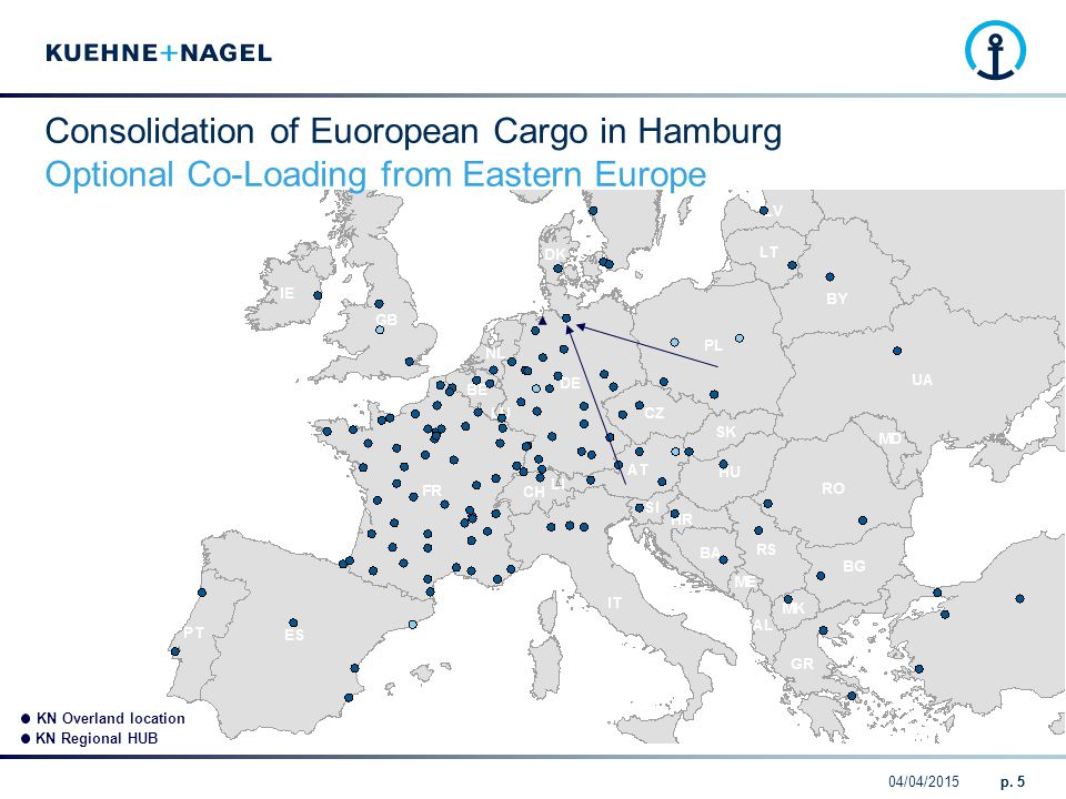 Consolidation of Euoropean Cargo in Hamburg Optional Co-Loading from Eastern Europe