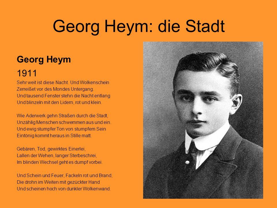 Georg Heym: die Stadt Georg Heym 1911