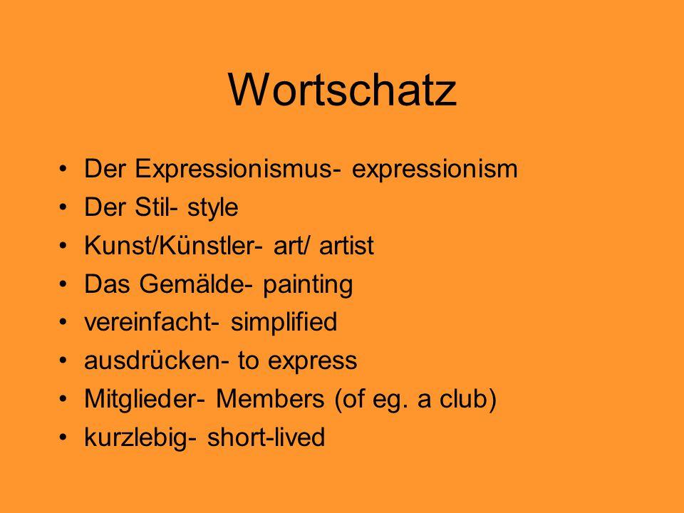 Wortschatz Der Expressionismus- expressionism Der Stil- style