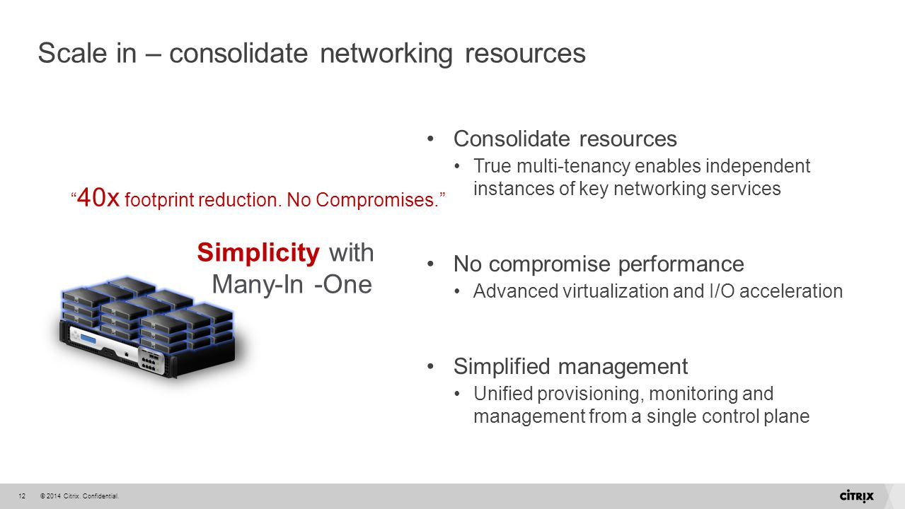 Scale in – consolidate networking resources