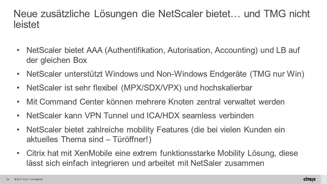 Neue zusätzliche Lösungen die NetScaler bietet… und TMG nicht leistet
