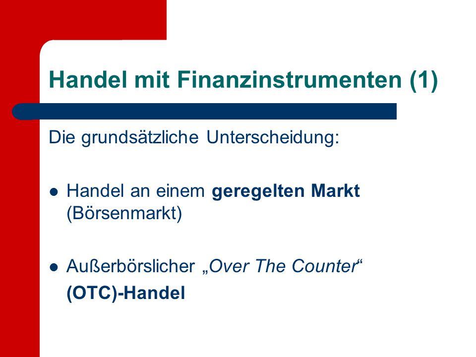 Handel mit Finanzinstrumenten (1)
