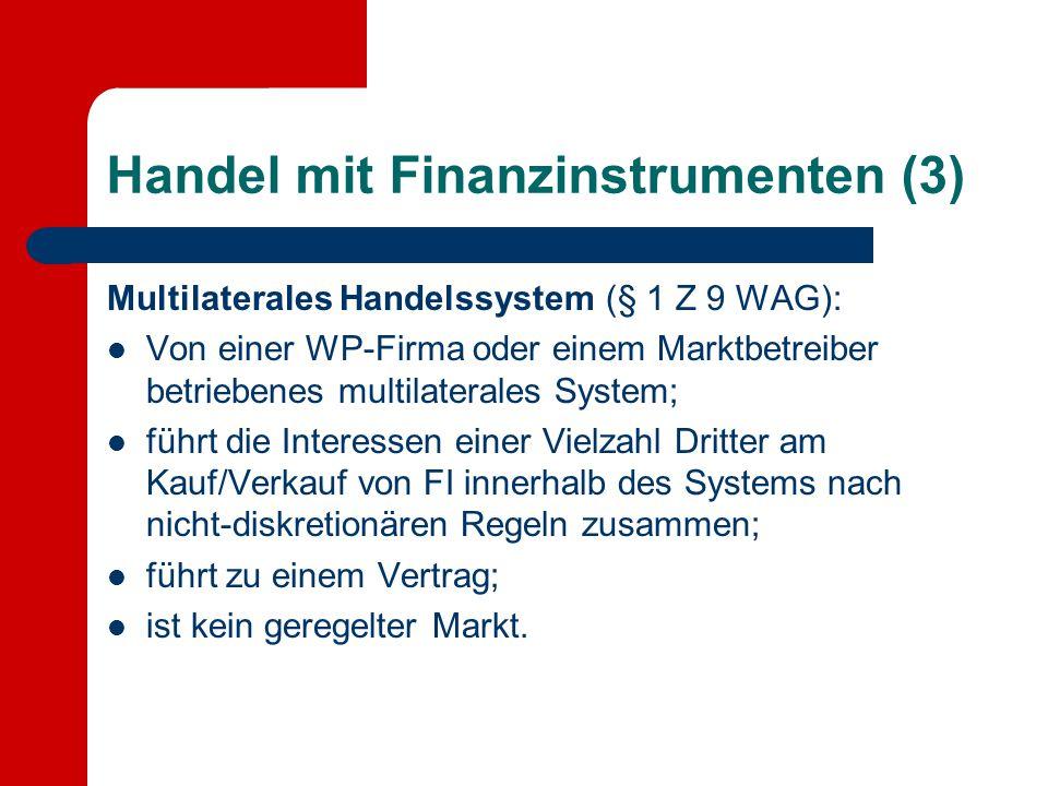 Handel mit Finanzinstrumenten (3)