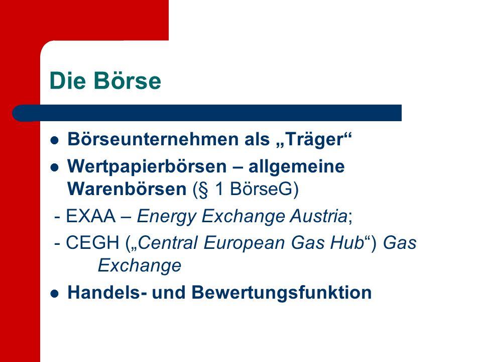 "Die Börse Börseunternehmen als ""Träger"