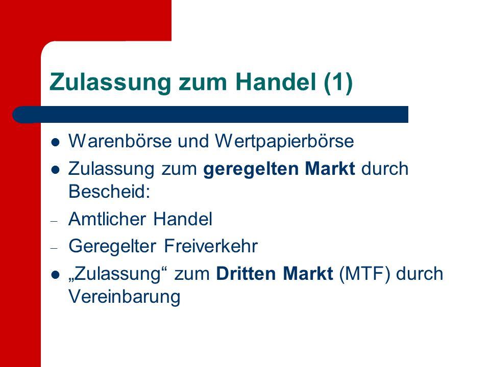 Zulassung zum Handel (1)