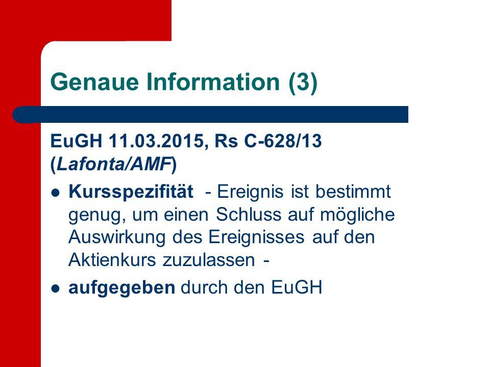 Genaue Information (3) EuGH 11.03.2015, Rs C-628/13 (Lafonta/AMF)
