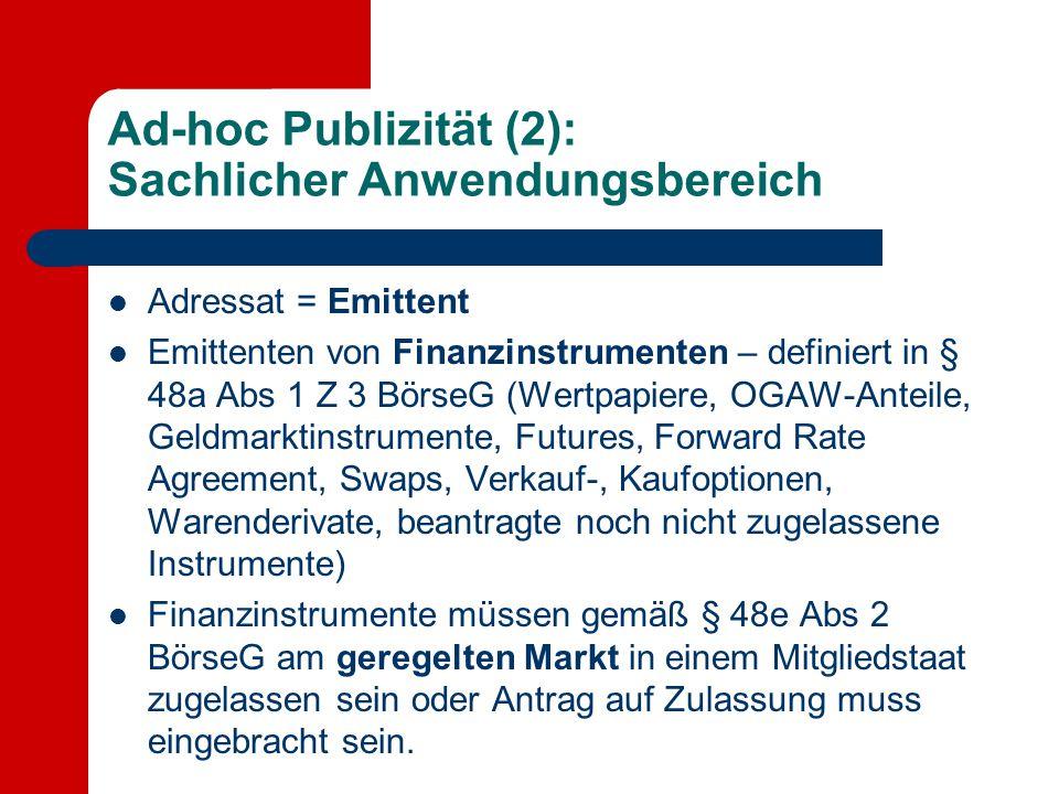 Ad-hoc Publizität (2): Sachlicher Anwendungsbereich