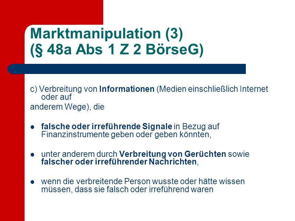 Marktmanipulation (3) (§ 48a Abs 1 Z 2 BörseG)