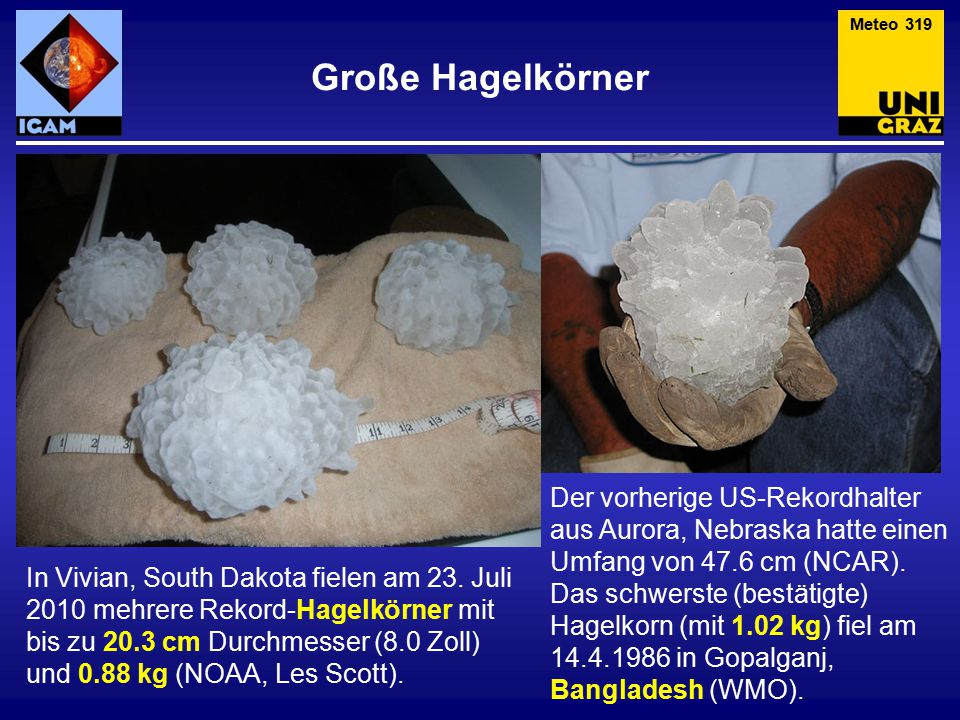 Meteo 319 Große Hagelkörner.