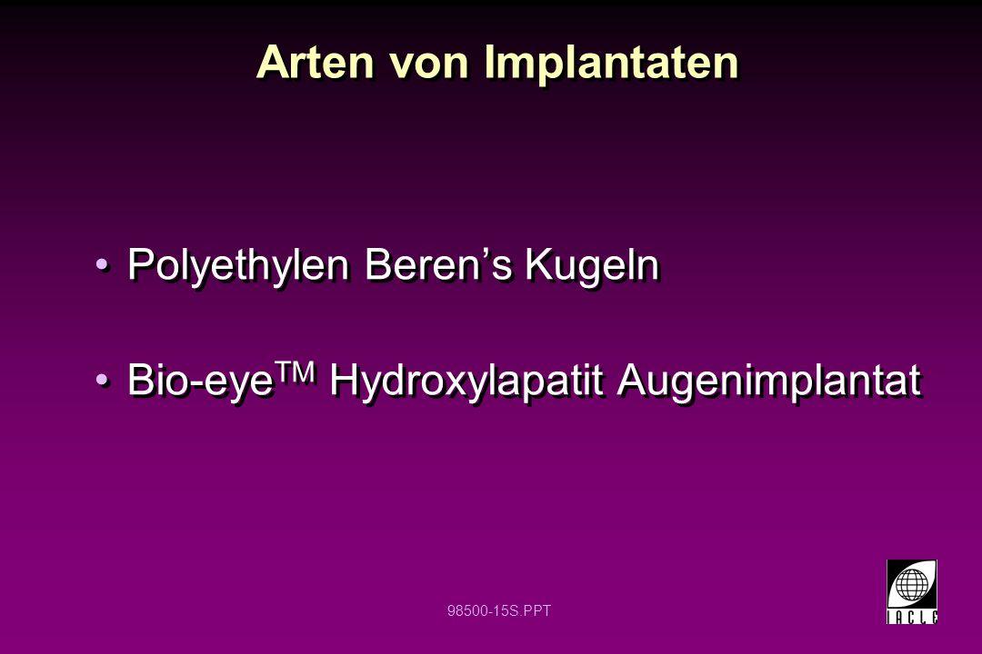Arten von Implantaten Polyethylen Beren's Kugeln