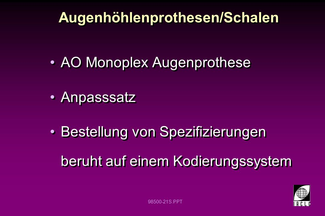 Augenhöhlenprothesen/Schalen