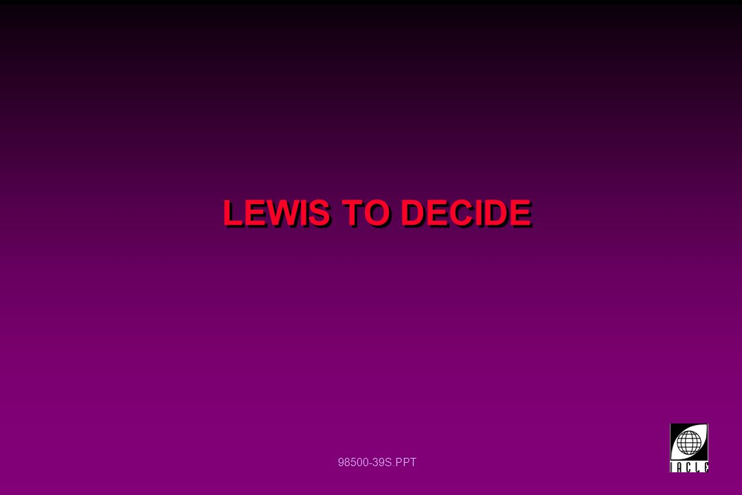 LEWIS TO DECIDE 12 12
