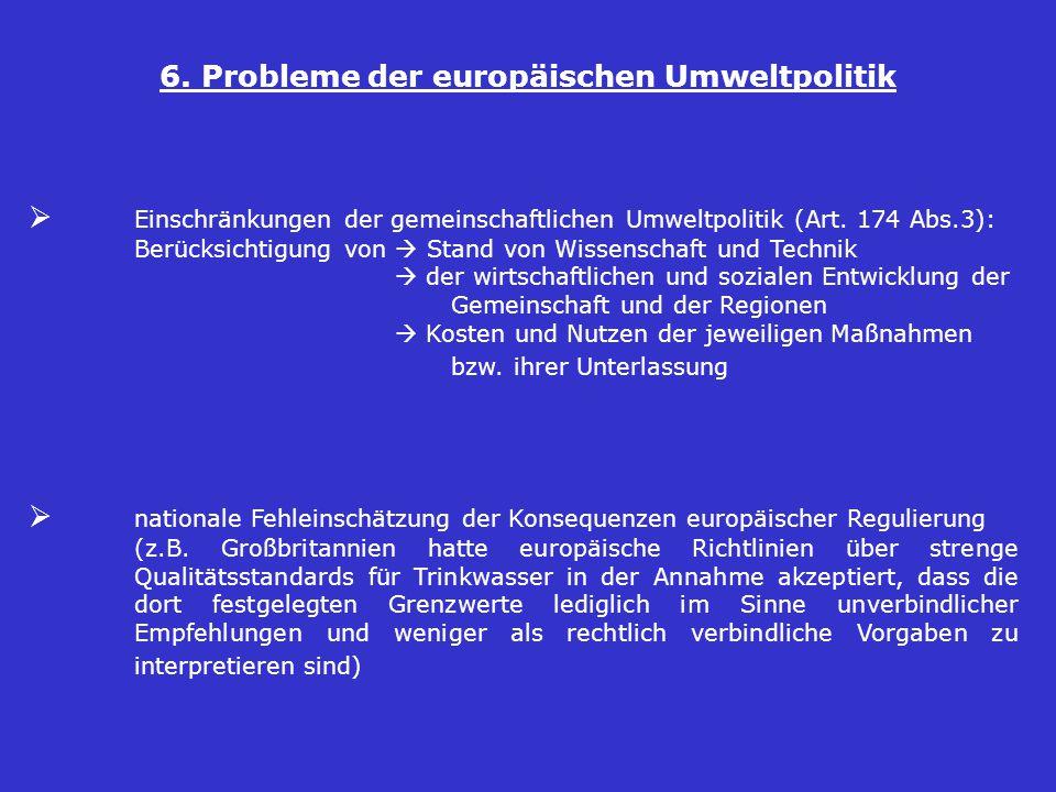 6. Probleme der europäischen Umweltpolitik
